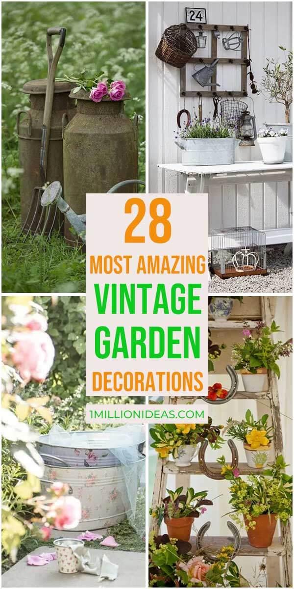 28 Most Amazing Vintage Garden Decorations