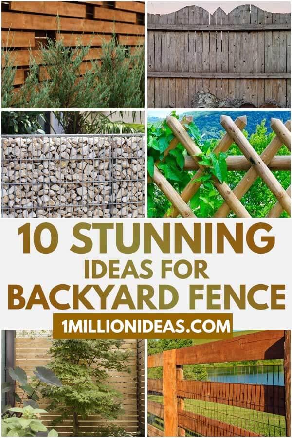 10 Stunning Ideas For Backyard Fence