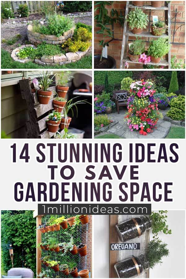 14 Stunning Ideas To Save Gardening Space