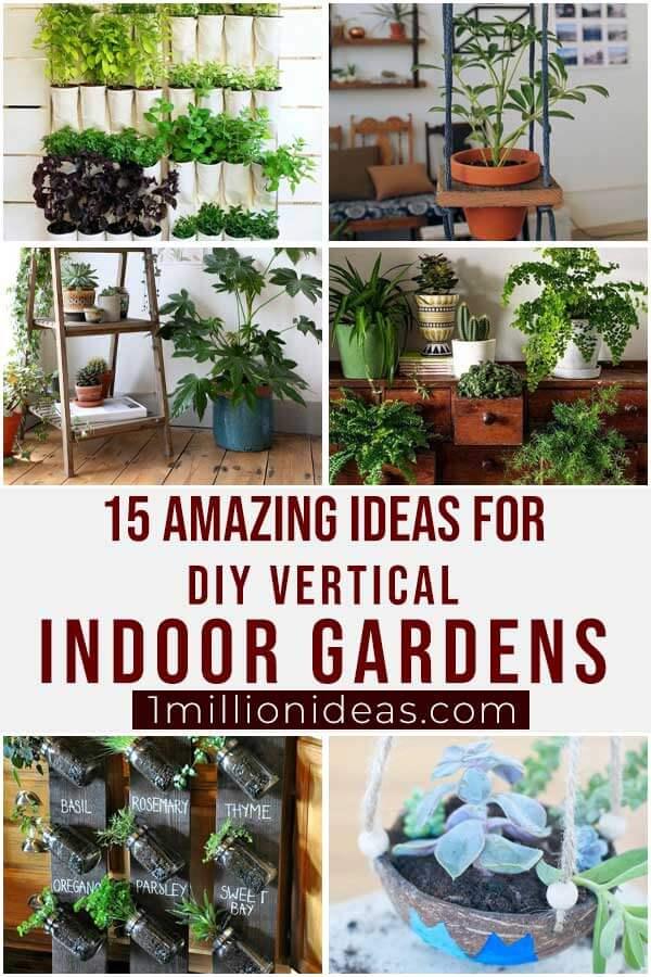 15 Amazing Ideas For DIY Vertical Indoor Gardens