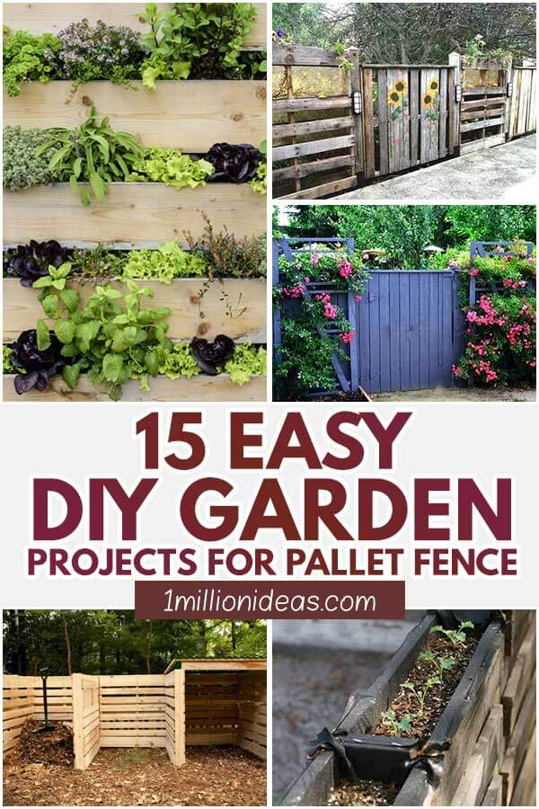 15 Easy DIY Garden Projects For Pallet Fence