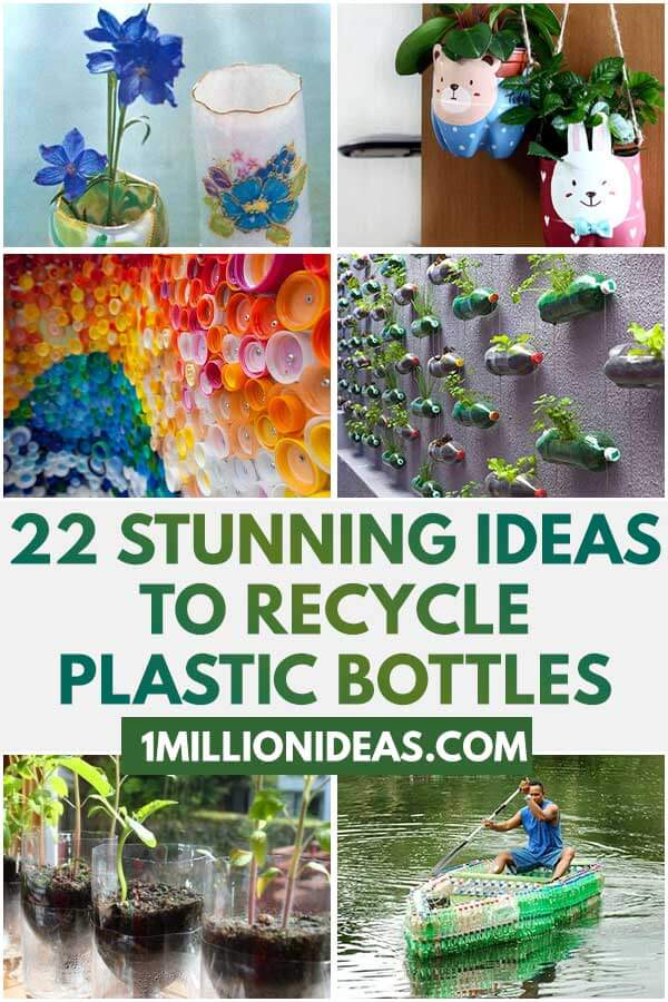 22 Stunning Ideas To Recycle Plastic Bottles