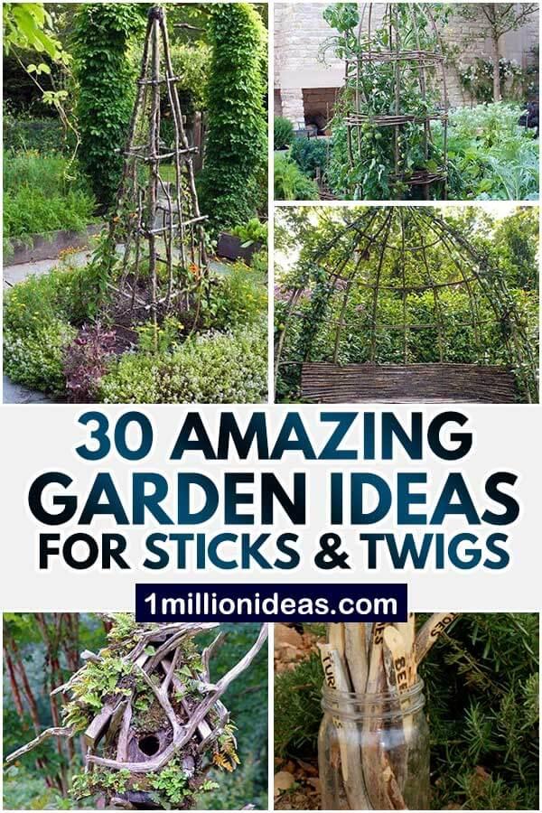 30 Amazing Garden Ideas For Sticks & Twigs