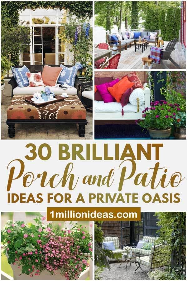 30 Brilliant Porch and Patio Ideas For a Private Oasis