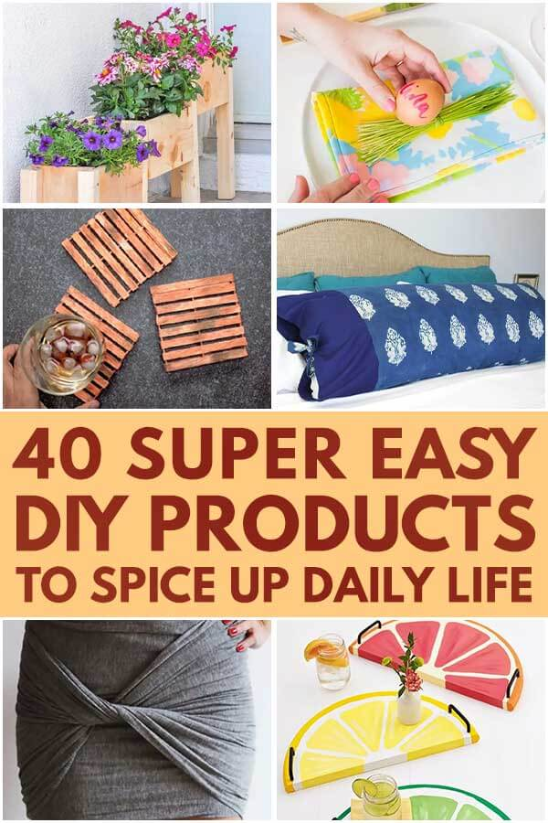 40 Super Easy DIY Products To Spice Up Daily Life