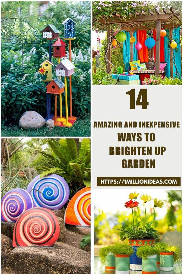 14 Amazing And Inexpensive Ways to Brighten Up Your Garden