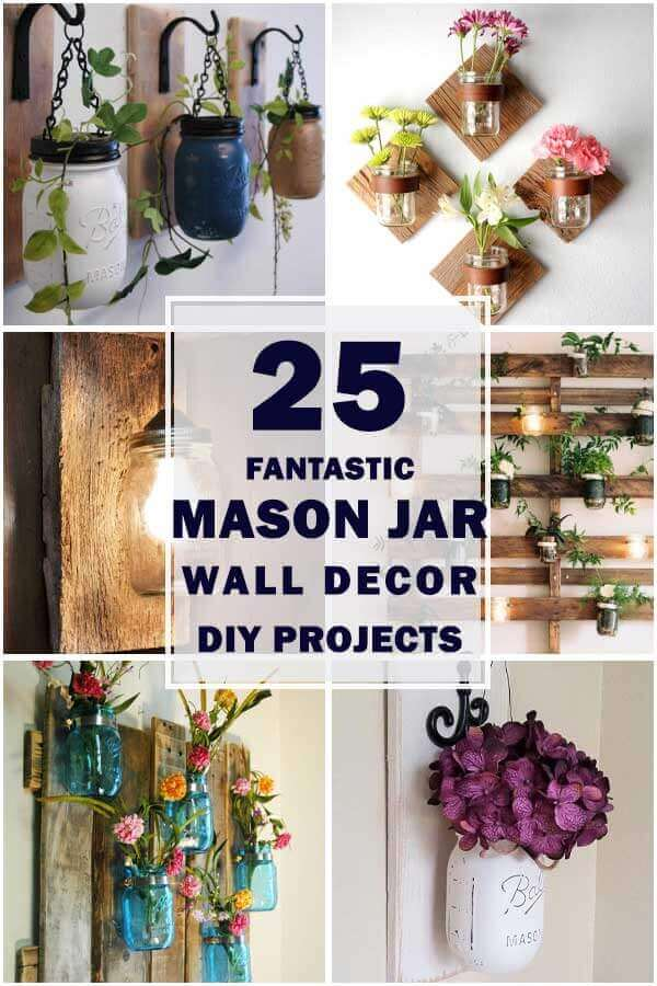 25 Fantastic Mason Jar Wall Decor Ideas