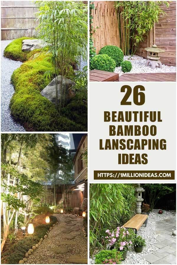 26 Beautiful Bamboo Landscaping Ideas