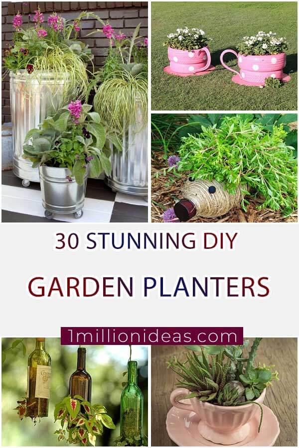 30 Stunning DIY Garden Planters