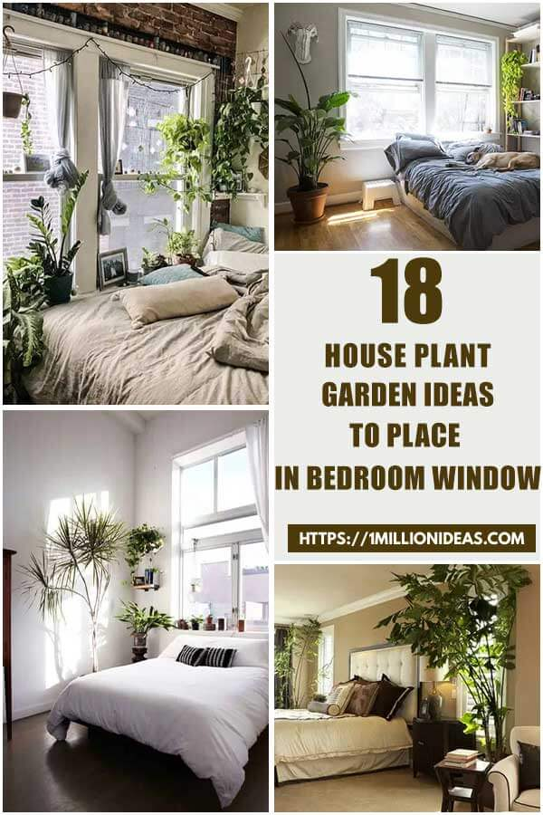 18 House Plant Garden Ideas To Place In Bedroom Window