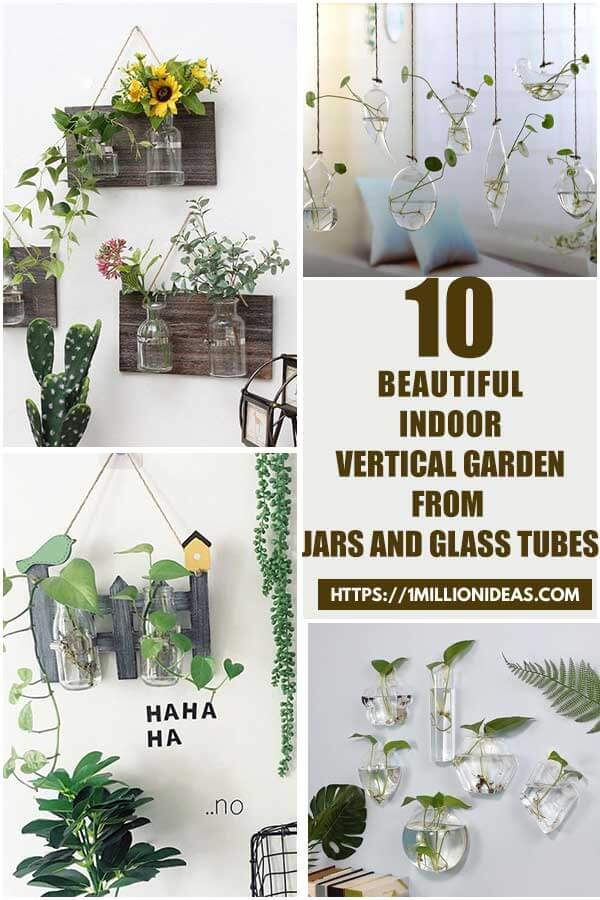 10 Beautiful Indoor Vertical Gardens From Glass Tubes and Jars