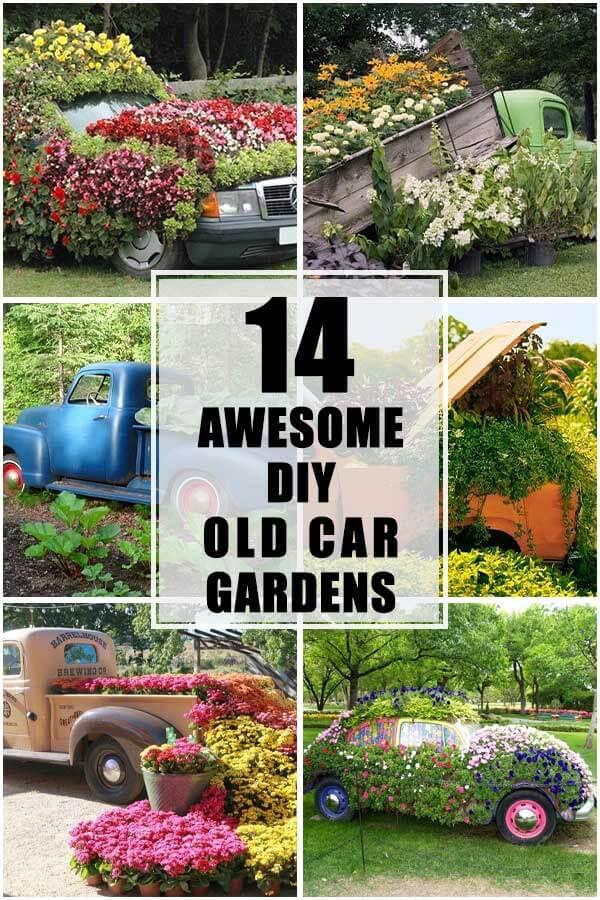 14 Awesome DIY Old Car Gardens
