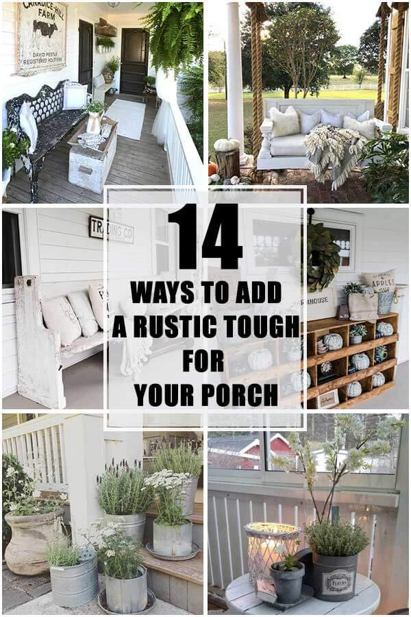 14 Ways to Add a Rustic Touch for Your Porch