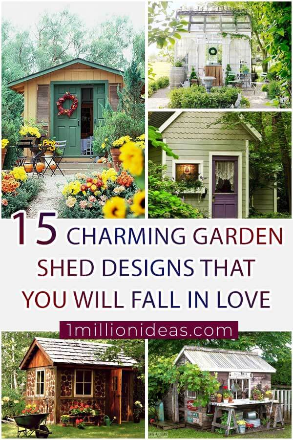 15 Charming Gardens Shed Designs