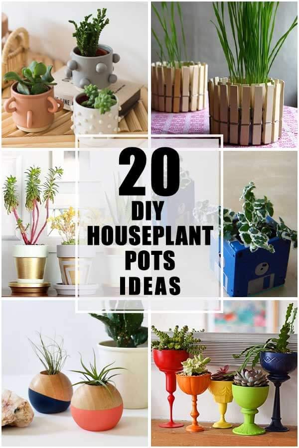 20 DIY Houseplant Pots Ideas